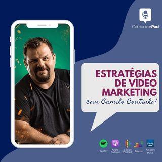 ComunicarPod #43 |  Estratégias de vídeo marketing com Camilo Coutinho