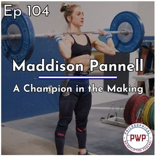 Ep. 104: A Champion in the Making w/Maddison Pannell