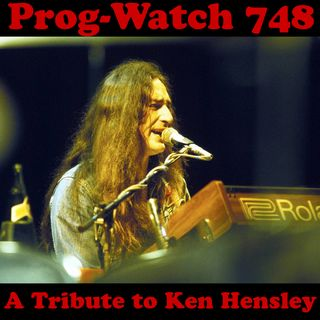 Episode 748 - A Tribute to Ken Hensley