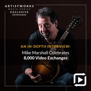 An In-Depth Interview: Mike Marshall Celebrates 8,000 Video Exchanges
