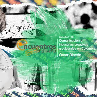 EP_1_TEMP_2_COMUNICACIÓN E INDUSTRIAS CREATIVAS Y CULTURALES