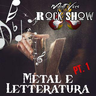 09/04/2020 Metal & Literature Pt.1