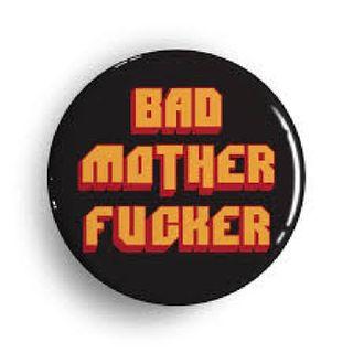 Bad Mother Fucker (remastered)