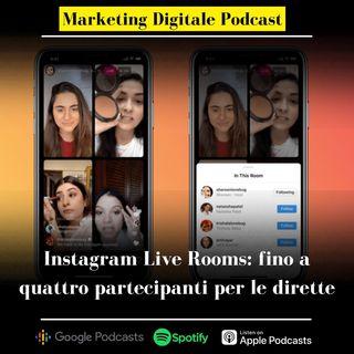 Instagram live room: da oggi fino a 4 partecipanti per le dirette