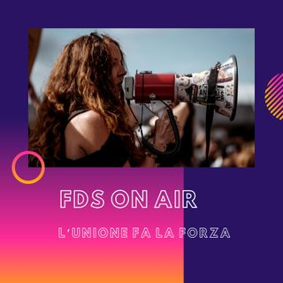 FDS ON AIR - L'unione fa la forza