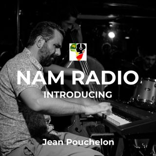 Interview Nam Radio - JEan Pouchelon