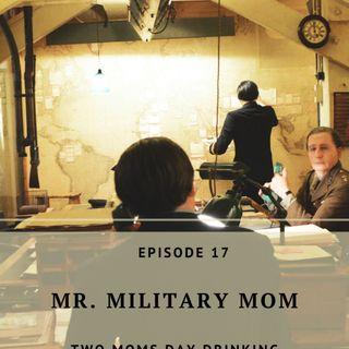 Mr. Military Mom