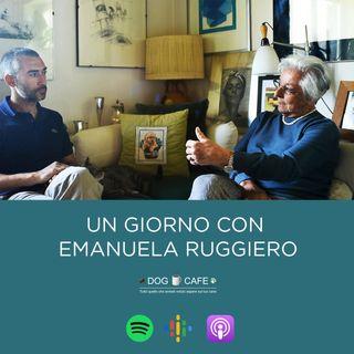 #1 - Un giorno con Emanuela Ruggiero