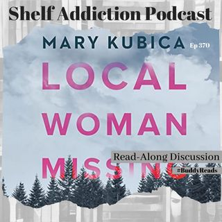 #BuddyReads Discussion of Local Woman Missing | Book Chat