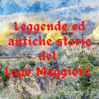 Leggende e storie  del Lago Maggiore