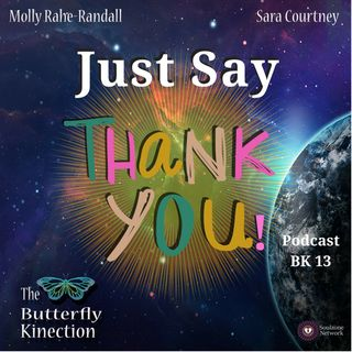 BK13: Just Say Thank You