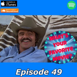 49: R.I.P. Bandit: A Burt Reynolds Tribute