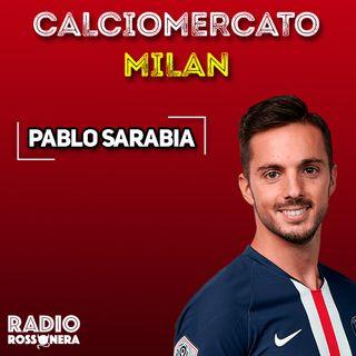 CALCIOMERCATO MILAN: PABLO SARABIA, C'É LA TRATTATIVA
