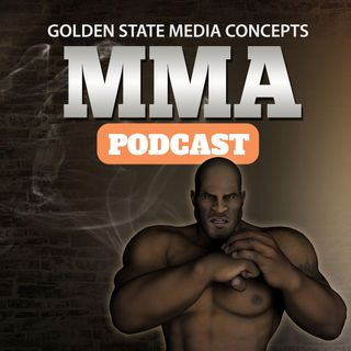 GSMC MMA Podcast Episode 106: The Return of Sports a Bad Thing