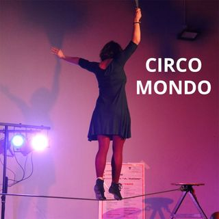 Discipline circensi e circo sociale - C I R C O M O N D O