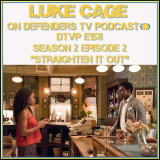 Luke Cage 202 Review Straighten It Out by Defenders TV Podcast