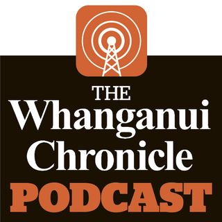 The Whanganui Chronicle Podcast