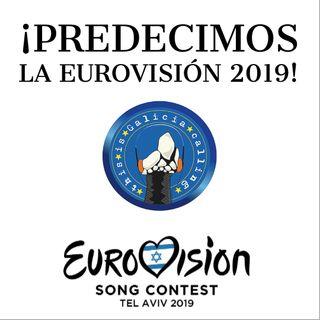 T.I.G.C. ¡Predecimos la Eurovisión 2019! (2x20)