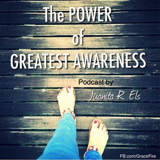 The POWER of AWARENESS by Juanita R. Els