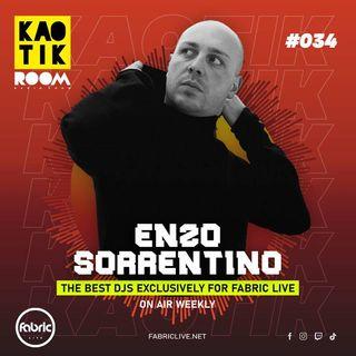 ENZO SORRENTINO - KAOTIK ROOM EP. 034