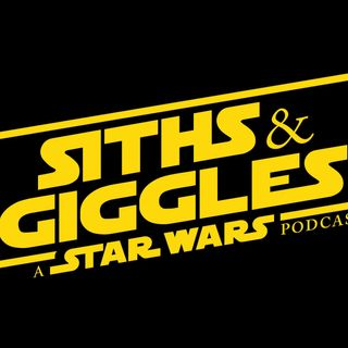 Siths and Giggles