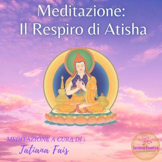 Meditazione Il respiro di Atisha