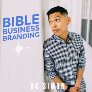 Bible Business Branding Podcast Foundation Episode 1
