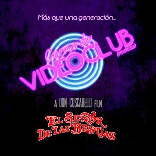 Carne de Videoclub - Episodio 14 - El Señor de las Bestias (1982)