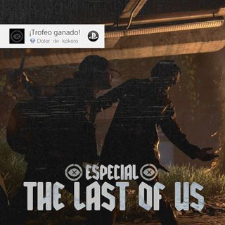 2x02 Especial THE LAST OF US 2
