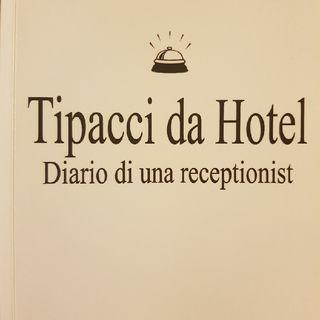 Gemma Formisano: Tipacci Da Hotel - Venerdì 31 Maggio 2013