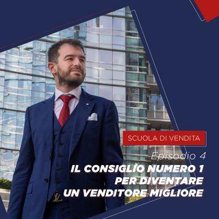 #4 Il consiglio numero 1 per diventare un venditore migliore