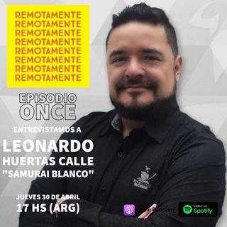 "11 - Entrevistamos a Leonardo Huertas Calle, alias ""Samurai Blanco"" en las redes."