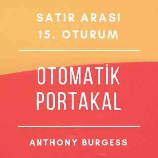 #15 Otomatik Portakal - Anthony Burgess