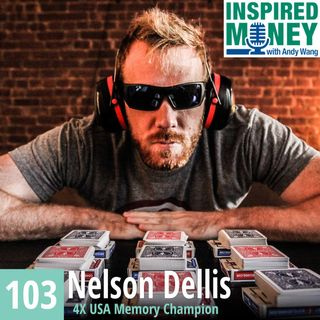 103: Improve Your Memory with 4X USA Memory Champion Nelson Dellis