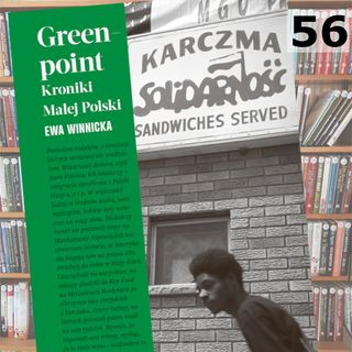 56 - Greenpoint Kroniki małej Polski