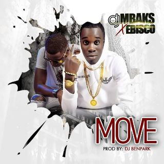 LICENSED TO PLAY: DJ Mbaks - MOVE ft Ebisco