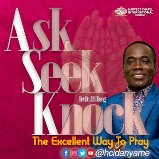 Praying Excellently (Kingdom Seekers) - Part 2