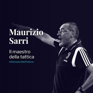 Maurizio Sarri:  il maestro della tattica