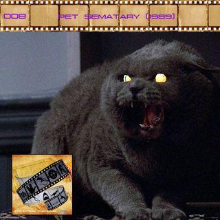 FF: 008: Pet Sematary (1989)