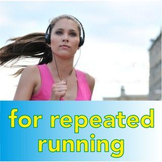 Repeated running (music 4 min)