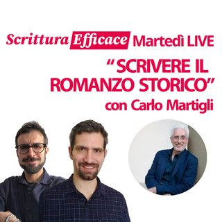 Scrivere il romanzo storico, con Carlo Martigli