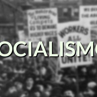 #90 - Socialismo