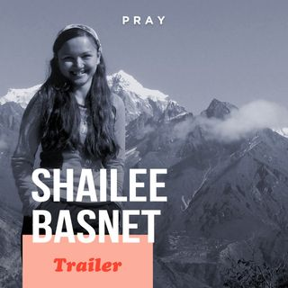 Shailee Basnet: This week on PRAY