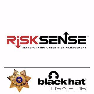 [244] RiskSense.com with Torsten George at #BlackHat 2016
