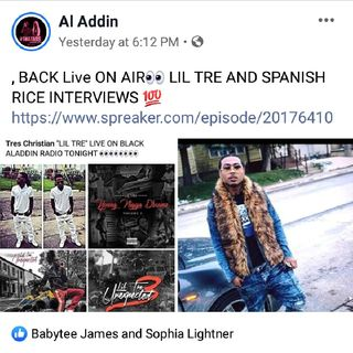 Lil Tre / Spanish Rice 2xs Interview - Black Aladdin Radio
