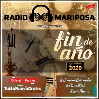 """FIN DE AÑO CON RADIO MARIPOSA """"BUON 2020"""" - 108esima Puntata di Radio Mariposa Show"""