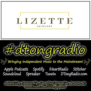 The BEST Indie Music Artists on #dtongradio - Powered by Lizette Skincare
