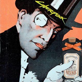 16 - Arsenico Lupin e buon Cyberpunk a tutti!