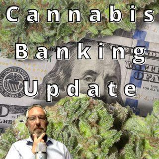 Cannabis Banking Update