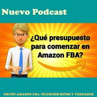 ¿Que Presupuesto Se Necesita para Comenzar En Amazon FBA?